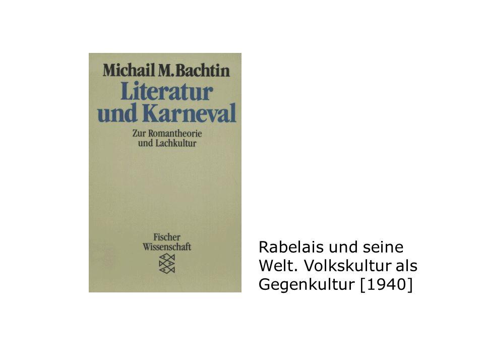 Rabelais und seine Welt. Volkskultur als Gegenkultur [1940]